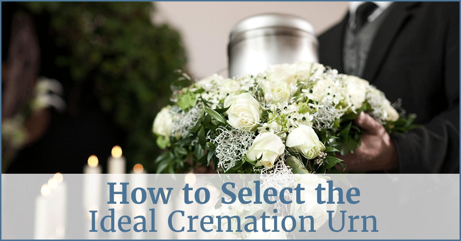 How to Select the Ideal Cremation Urn