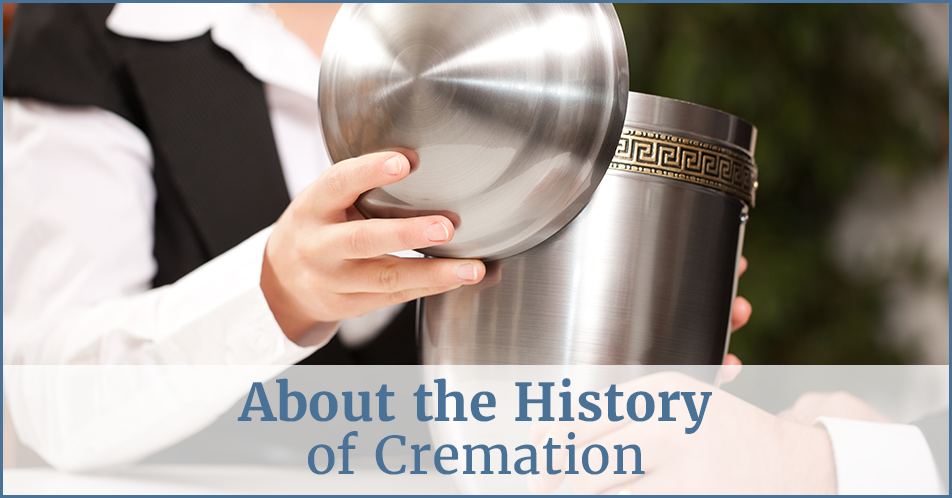 About the History of Cremation